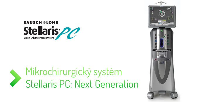 Mikrochirurgický systém Stellaris PC: Next generation